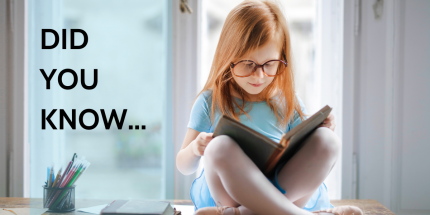 """Picture of young girl reading book by window. Text says """"Did you know..."""""""